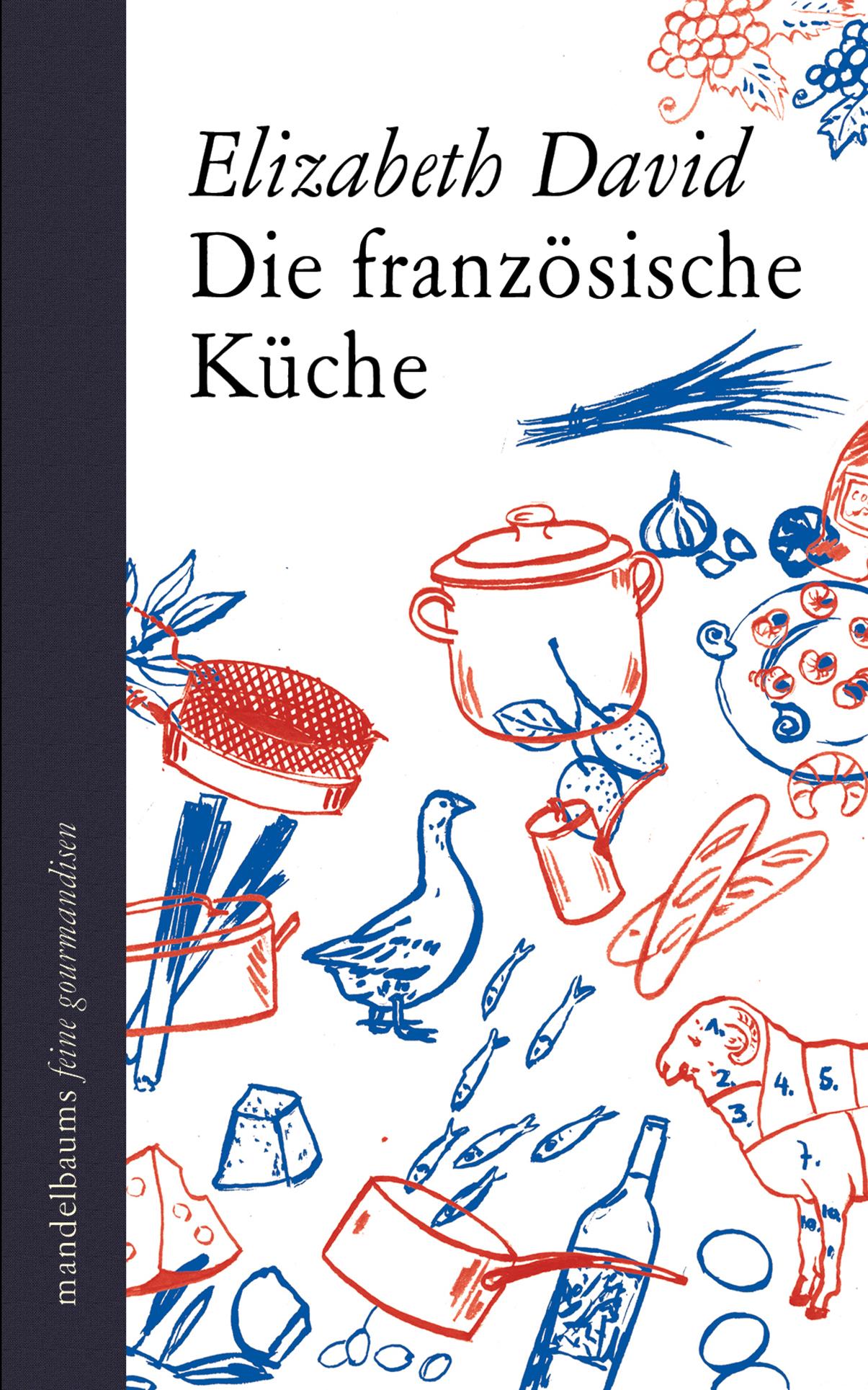 Mandelbaum Verlag Die französische Küche