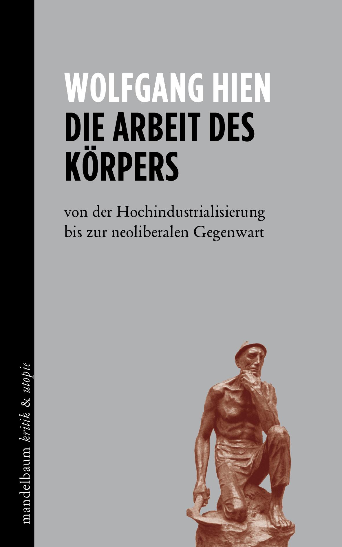 Mandelbaum Verlag Die Arbeit des Körpers